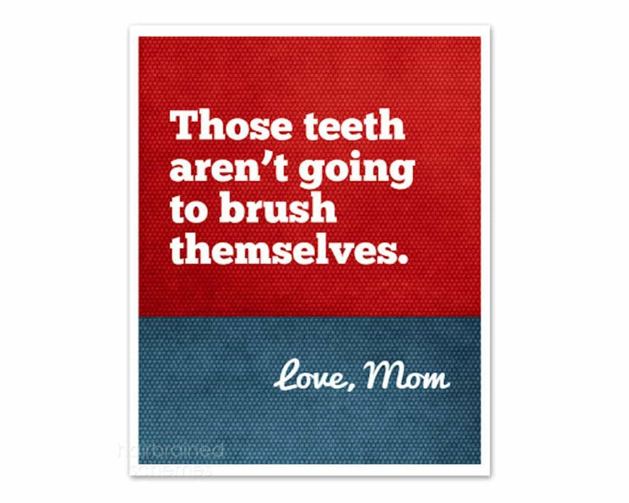 Manic Monday, Brush Your Teeth
