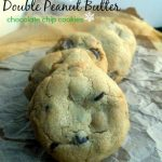 Big Fat Double eanut Butter Chocolate Chip Cookies