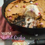 M & M Skillet Cookie Sundae