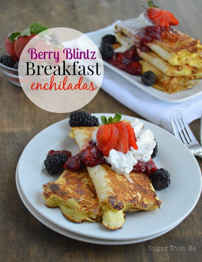 Berry Blintz Breakfast Enchiladas