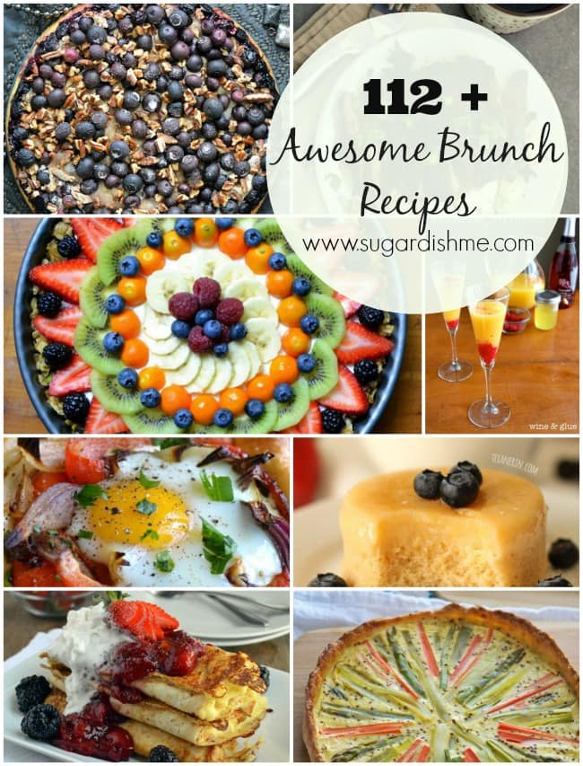112+ Awesome Brunch Recipes on www.sugardishme.com
