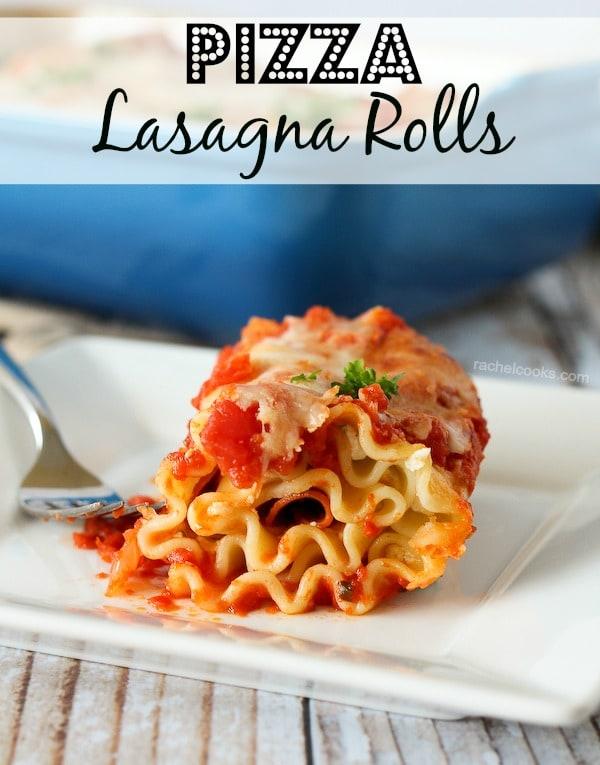 Pizza Lasagna Rolls via Rachel Cooks on Meal Plans Made Simple
