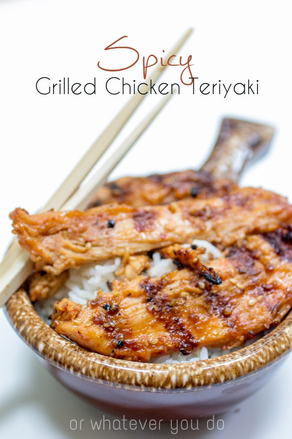 Spicy Grilled Chicken Teriyaki via Or Whatever You Do on Meal Plans Made Simple