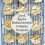 Iced Apple Butterscotch Oatmeal Cookies