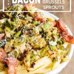 Linguine Carbonara with Bacon and Crispy Brussels Sprouts image with text