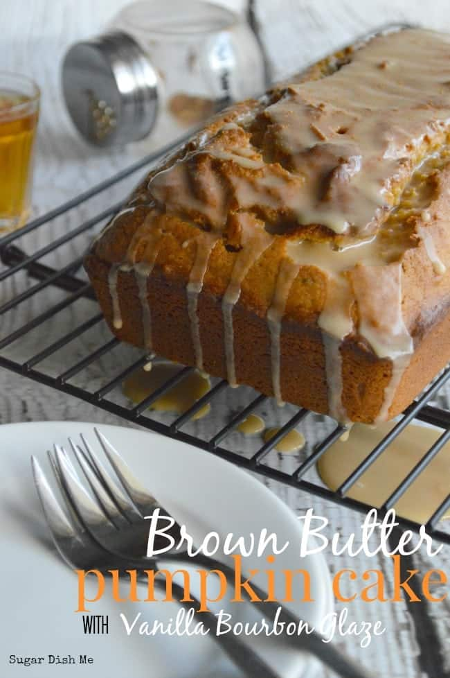 flavors of fall! Brown Butter Pumpkin Cake with Vanilla Bourbon Glaze ...