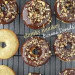 Chunky Monkey Banana Donuts