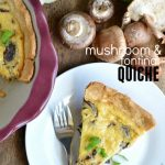 Mushroom and Fontina Quiche