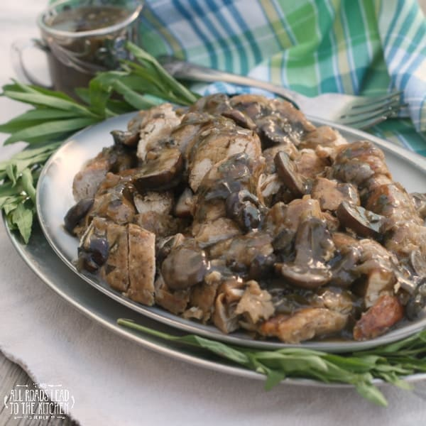 Turkey Tenderloins with Mushroom Shallot Tarragon Gravy - All Roads Lead to the Kitchen