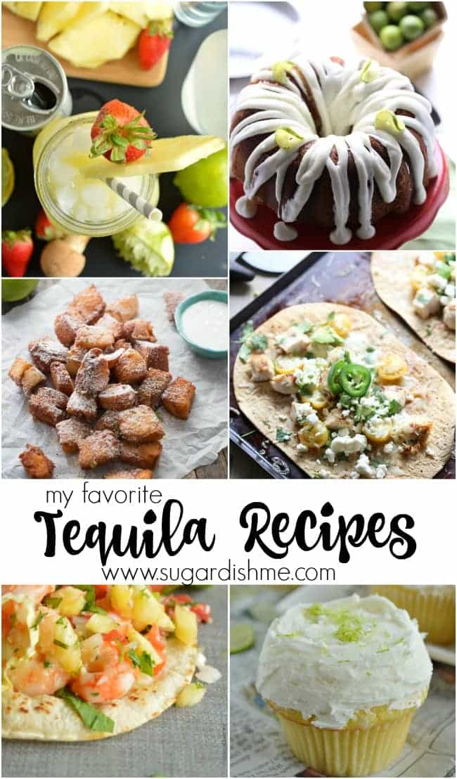 My Favorite Tequila Recipes