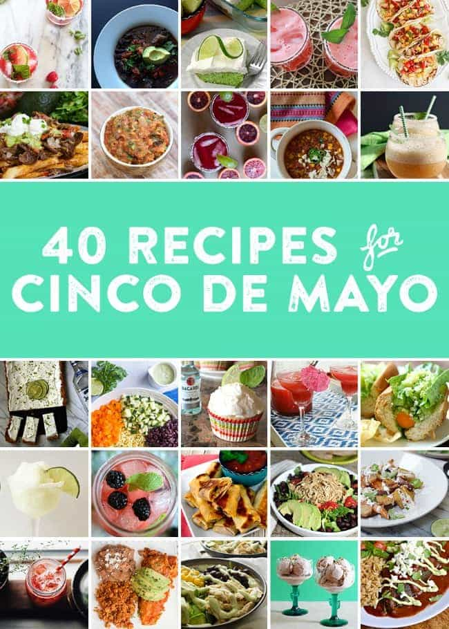 40 Cinco de Mayo Recipes