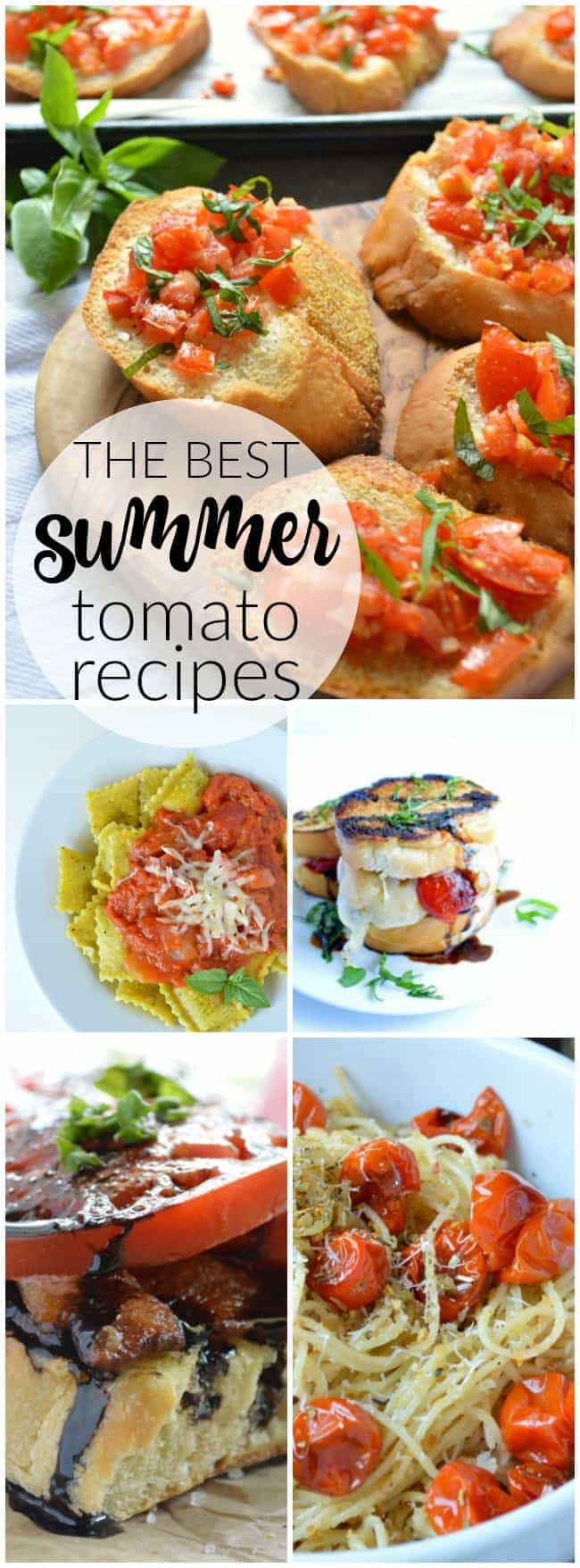 The Best Summer Tomato Recipes