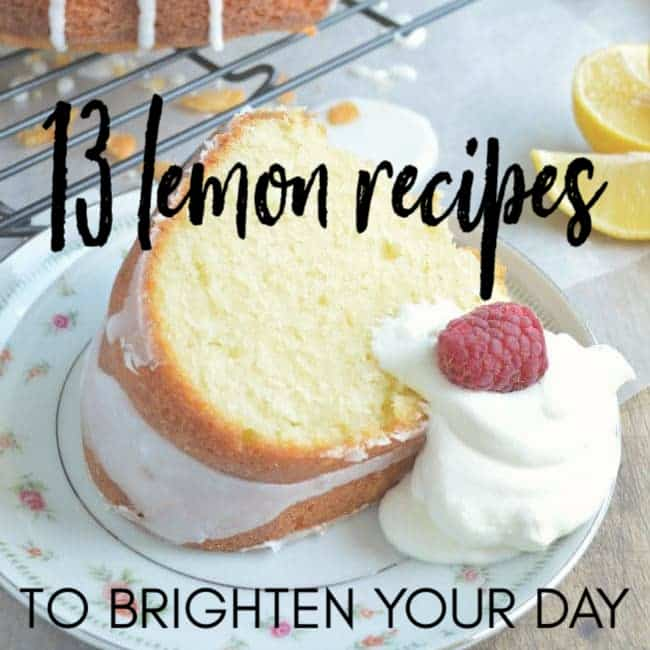 13 Lemon Recipes to Brighten Your Day - cake with text