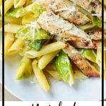 Grilled Chicken and Brussels Sprout Pasta Photo with a border and text