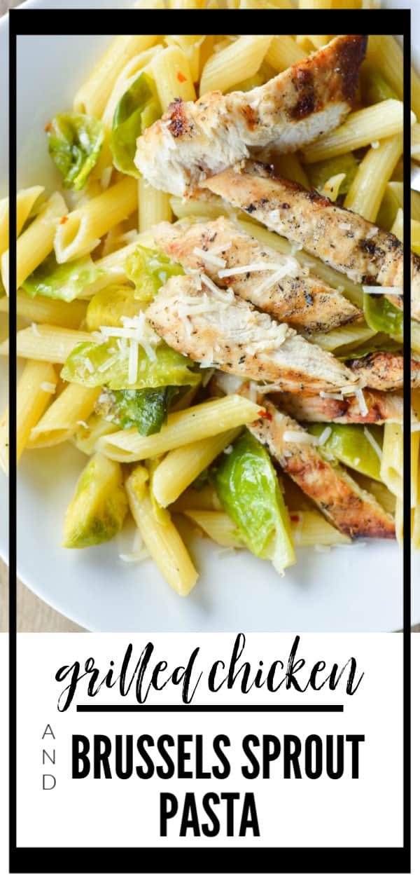 Easy Grilled Chicken and Brussels Sprouts Pasta is one of my favorite 30 minute meals! Marinate the chicken ahead of time and you have a quick and easy, health dinner in 30 minutes or less