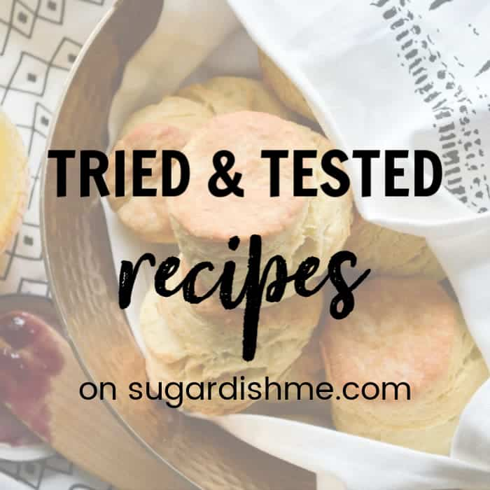Tried and Tested Recipes on sugardishme.com