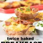 Twice Baked Breakfast Potatoes Image with text