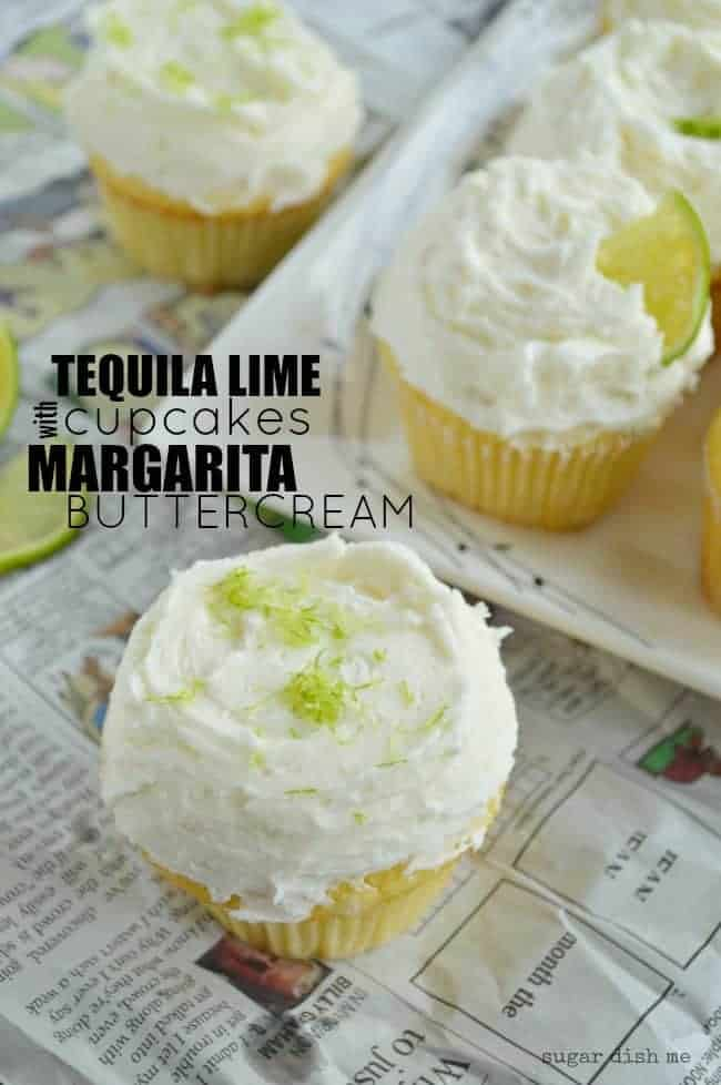 Tequila Lime Cupcakes are perfect for celebrating! Soft and buttery