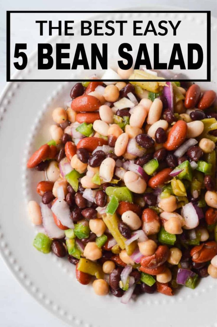 The Best Easy 5 Bean Salad Recipe is the perfect side dish for all your potlucks, cookouts, a BBQ's! It's a crowd-pleaser and is budget friendly! #cookout #easysidedishes #bbqsides #cheapeats